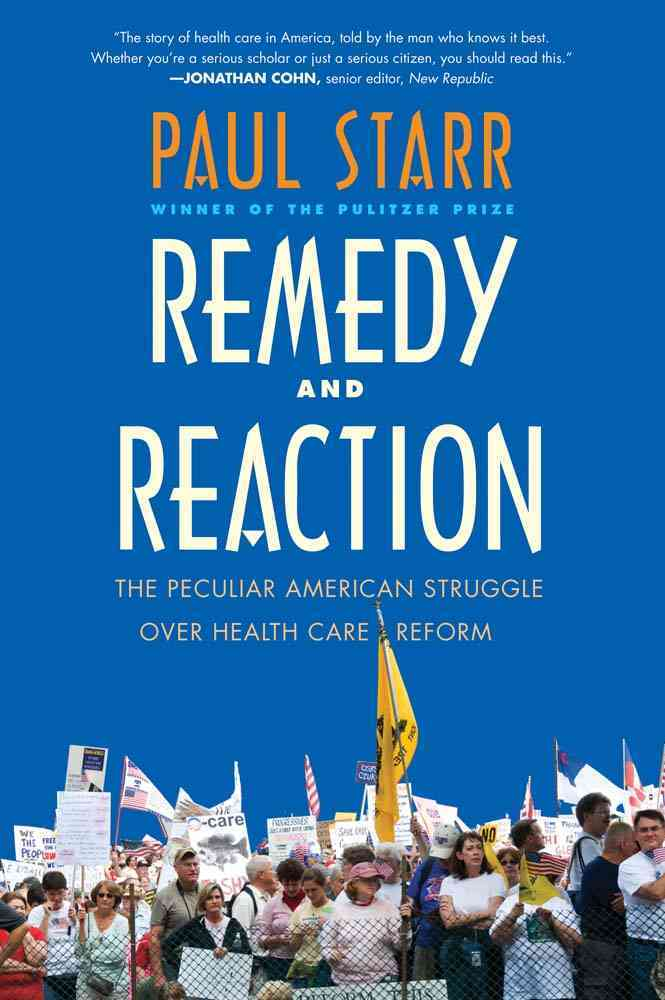 Remedy and Reaction By Starr, Paul