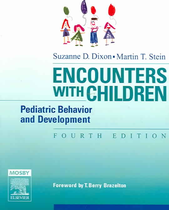 Encounters With Children By Dixon, Suzanne D./ Stein, Martin T.