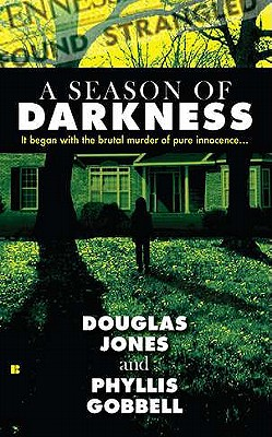 A Season of Darkness By Jones, Douglas/ Gobbell, Phyllis