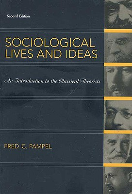 Sociological Lives and Ideas By Pampel, Fred C.