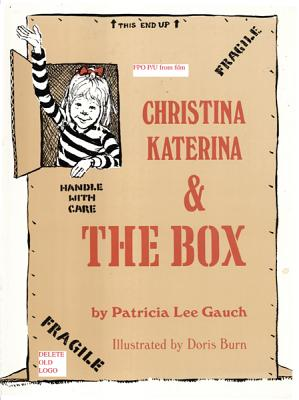 Christina Katerina and the Box By Cauch, Patricia Lee